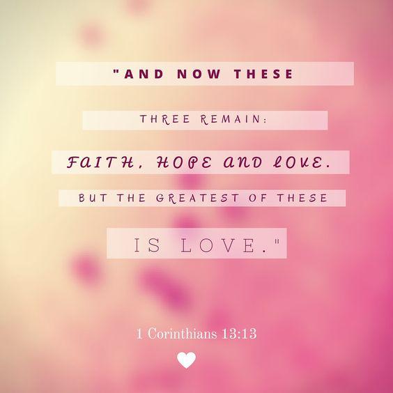 Love Faith Hope Quotes: Faith Hope Love #faith # Love #hope #God #Christ #JESUS