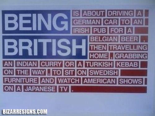 Being British ; )
