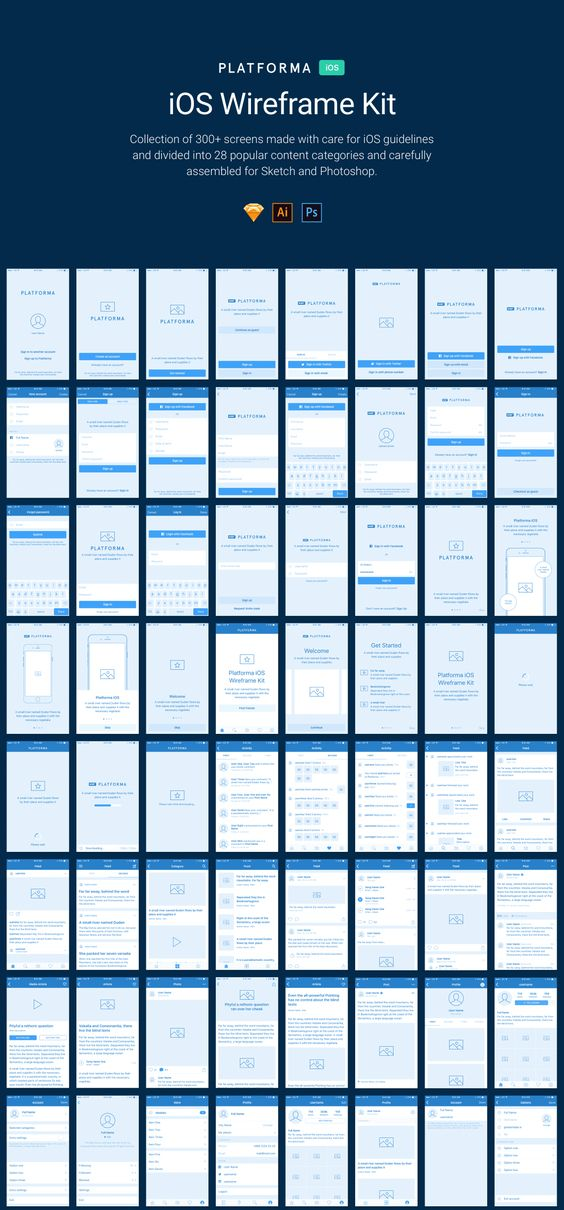Platforma for iOS is a collection of 300+ screens made with care for iOS guidelines and divided into 28 popular content categories and carefully assembled for Sketch, Illustrator and Photoshop. Platforma's screens were made based on the most popular iOS design patterns and combined in an easy-to-use library. Save your time for creative tasks, build wireframes with Platforma! Perfectly compatible with online prototype tools like Marvel, Invision, UXPin etc.