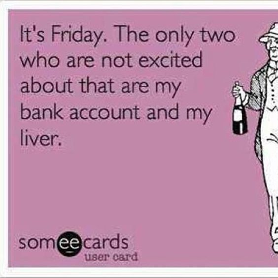 Women Humor and Quotes,  Drink Humor, Drink Memes, Drink Meme, Friday, Weekend, Happy Hour, Riesling, Chardonnay, Pinot Grigio, Pinot Noir, Malbec, Merlot, Red Wine, White Wine,Los Angeles, Atlanta, New York, Philadelphia, Charlotte, Washington DC, Miami, Las Vegas, JK Commerce.