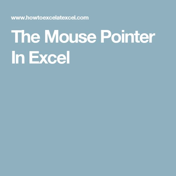 The Mouse Pointer In Excel