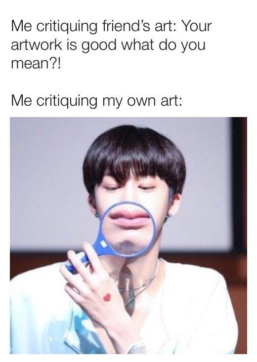 I M So Harsh On Myself Sighs Kpop Memes Relatable Fresh Memes