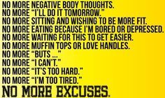 Let this be the year of NO MORE EXCUSES!