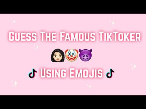 Guess The Famous Tiktoker By Using The Emojis Youtube Emoji Challenge Games Guess