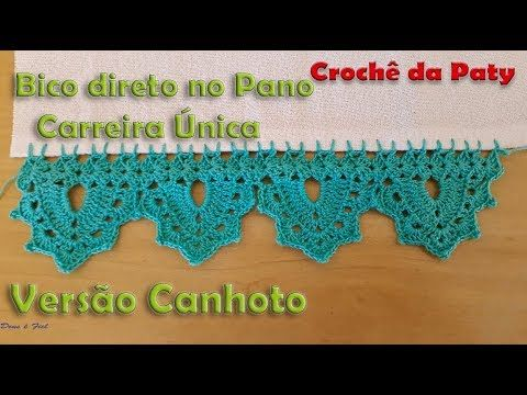 Bico De Croche No Pano 104 Versao Canhoto Youtube Bico De