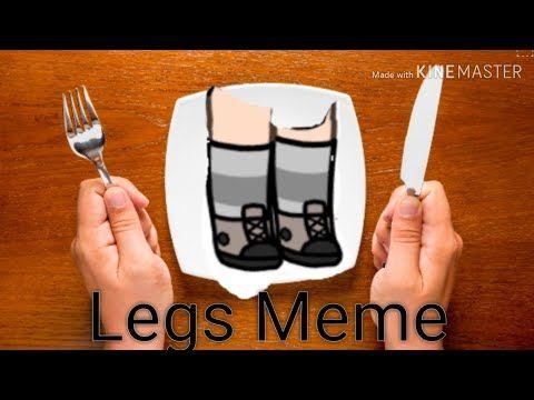 Legs Meme Gacha Life Earrape Warning Youtube Memes Legs Life