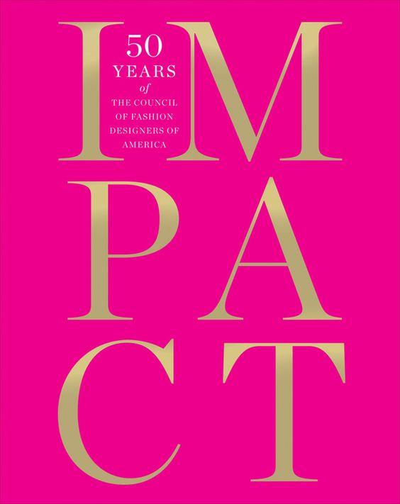 IMPACT: 50 years of the CFDA