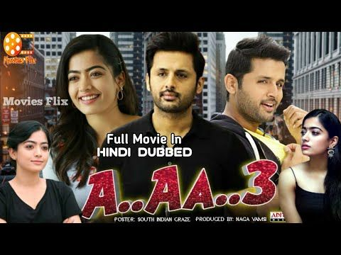 A Aa 3 Bheeshma Hindi Dubbed Movie 2020 Rashmika Mandanna Nithiin Hindi Dubbed Movie Dubbed Movi In 2020 Hindi Movies Online Hindi Movie Film Bollywood Movies Online