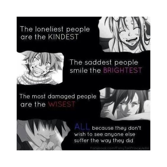 The Anime Quote Book 2. Fairy Tail Quote ❤ liked on Polyvore featuring phrase, quotes, saying and text