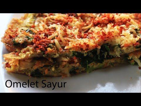 Resep Omelet Sayur Vegetables Omelette Youtube Telur Dadar Dadar Telur Makan Malam