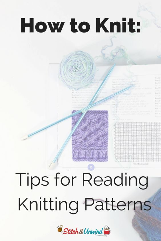 to Knit: 14 Tips for Reading Knitting Patterns Patterns, Knitting ...