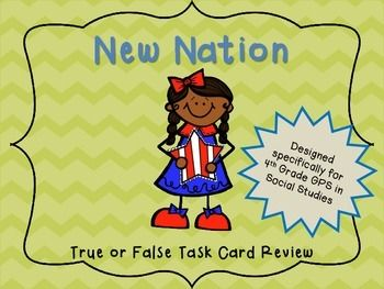 A New Nation ((early government)) True or False History!  Georgia Standards 4th Grade Social Studies Task Cards