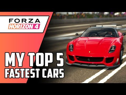 My Top 5 Fastest Cars Forza Horizon 4 Fastest Cars All Tunes