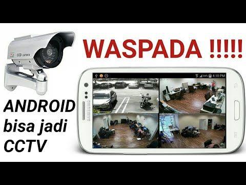 Waspada Android Bisa Jadi Cctv Jarak Jauh Youtube Jarak Jauh Jarak Android