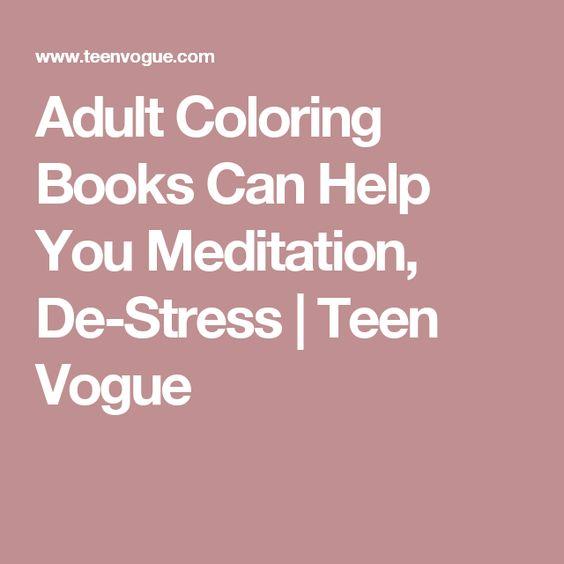 Adult Coloring Books Can Help You Meditation, De-Stress | Teen Vogue