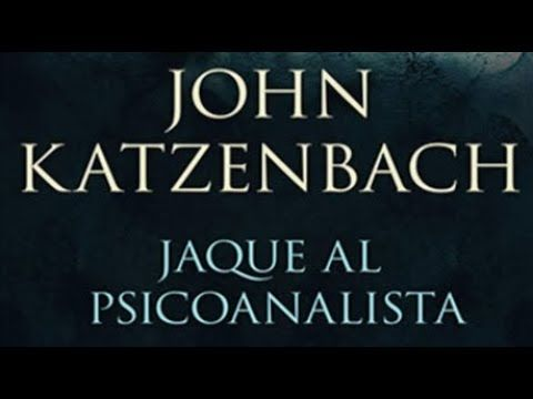 Libro Jaque Al Psicoanalista De John Katzenbach Ya Pasaron Cinco Años Desde Que El Doctor Starks Acabó Con Esa Terrible Pesadilla Psicoanalista Libros Doctora