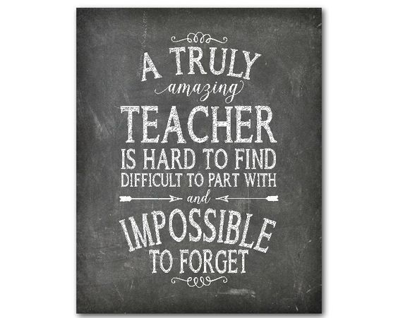 A personal favorite from my Etsy shop https://www.etsy.com/listing/248198614/teacher-appreciation-print-a-truly
