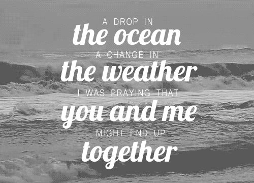 It's like wishing for rain as I stand in the desert, but I'm holding you closer than most. Cause you are my heaven.