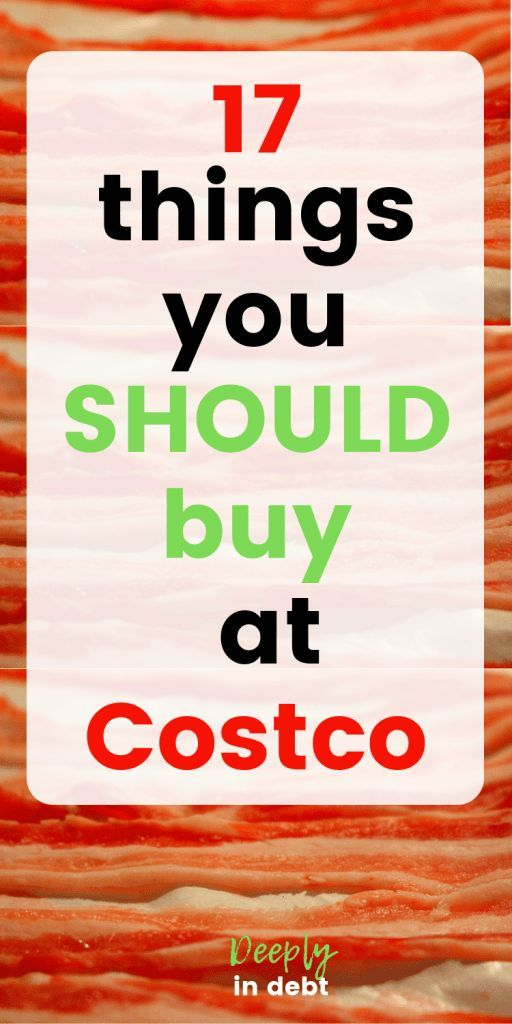 Things You Should Buy At Costco Costco Shopping Hacks Costco