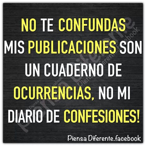 No te confundas mis publicaciones son un cuaderno de ocurrencias, no mi diario…