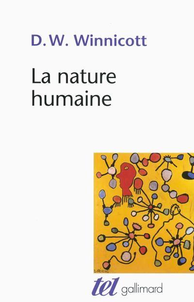 Donald Woods Winnicott - La nature humaine -
