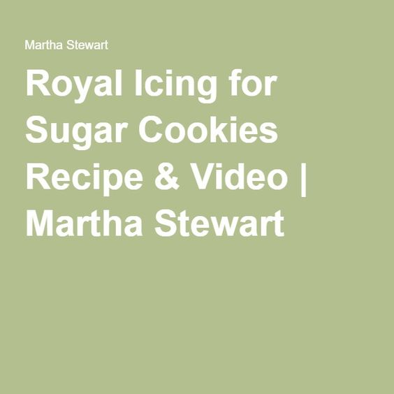 Royal Icing for Sugar Cookies Recipe & Video | Martha Stewart