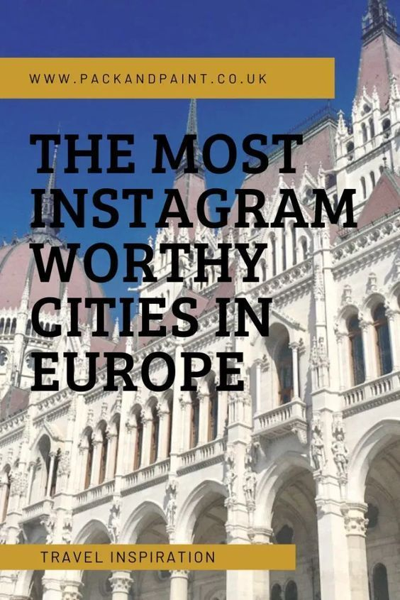 The Most Instagram Worthy Cities In Europe Transporthappiness In 2020 Cities In Europe Instagram Worthy European City Breaks