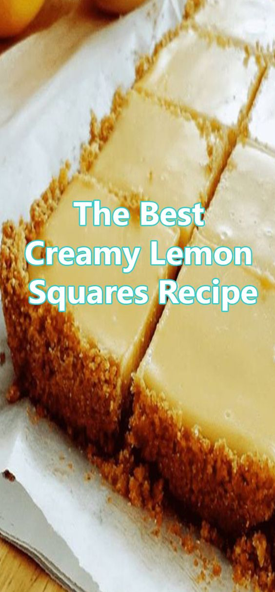 The Best Creamy Lemon Squares Recipe | superfashion.us