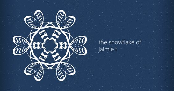 the snowflake of Jaimie T