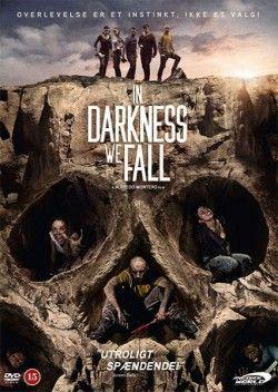In Darkness We Fall – Karanlıkta Düşeriz 2014 HD izle
