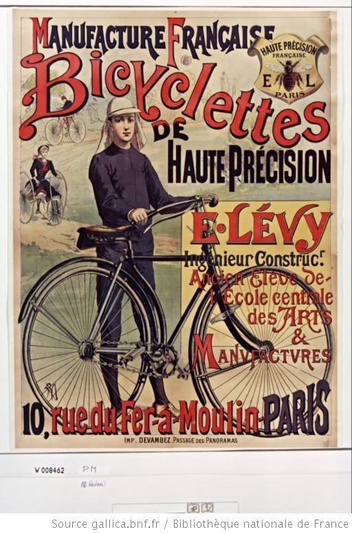 Manufacture Française Bicyclettes de haute précision E. Lévy... 10, rue du fer-à-moulins Paris