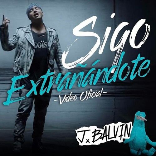 J Balvin – Sigo Extrañándote (single cover art)