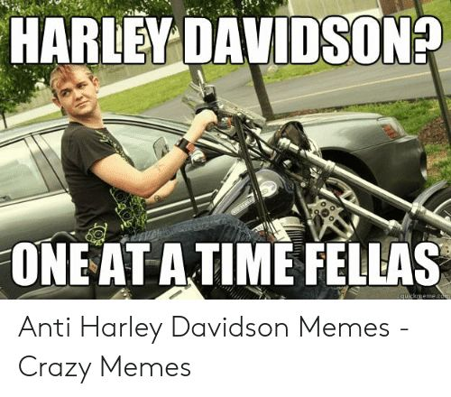 25 Funny Harley Motorcycle Memes We Cant Help But Do Number 9 When We Wash Our Motorcycles 7182 Peo In 2020 Motorcycle Memes Funny Motorcycle Memes Funny Motorcycle