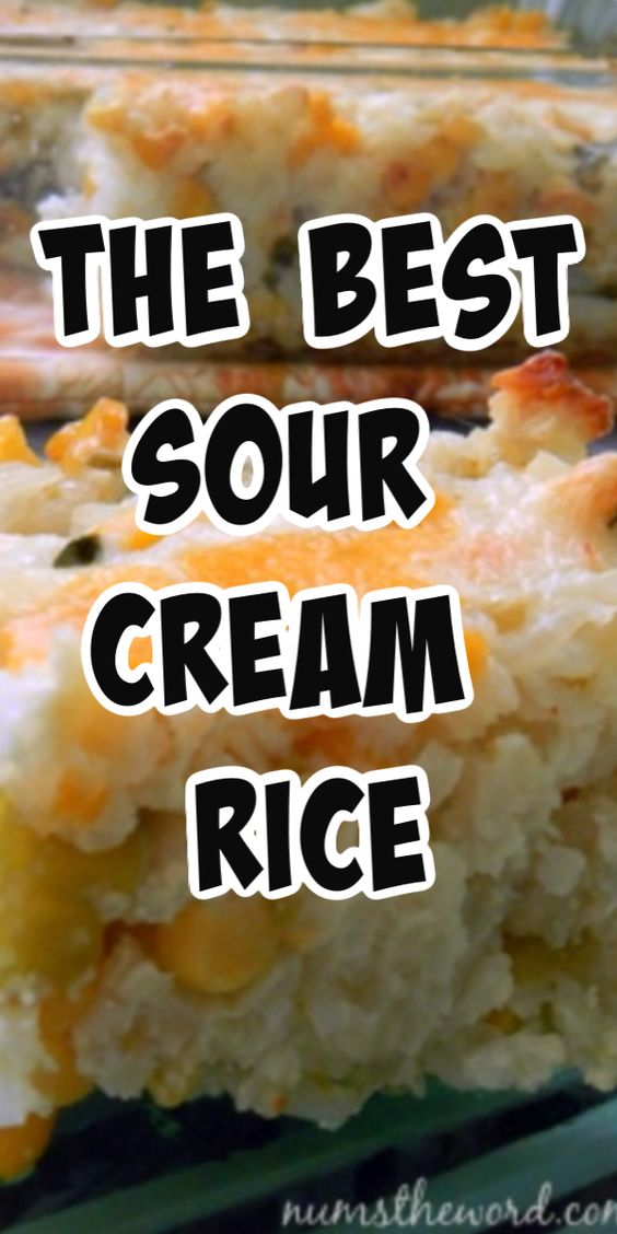 The BEST Sour Cream Rice