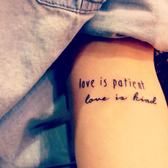 "1 Corinthians 13 tattoo ""Love is patient, love is kind."""