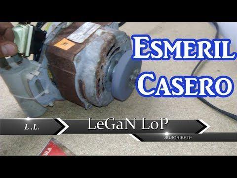 Como Hacer Un Esmeril De Banco Con Un Motor De Lavadora Reciclado Youtube Motor De Lavadora Motores Armario Para Herramientas