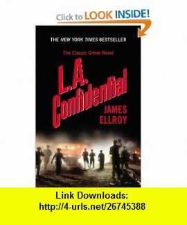 L.A. Confidential (9780446674249) James Ellroy , ISBN-10: 0446674249  , ISBN-13: 978-0446674249 ,  , tutorials , pdf , ebook , torrent , downloads , rapidshare , filesonic , hotfile , megaupload , fileserve