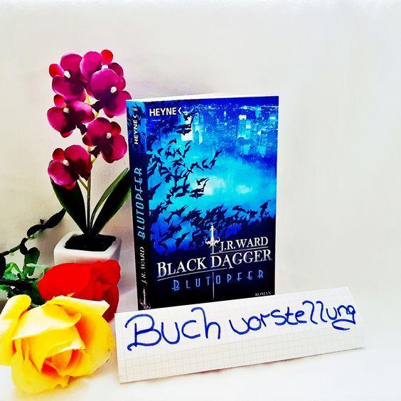Rezension Black Dagger Blutopfer J.R. Ward