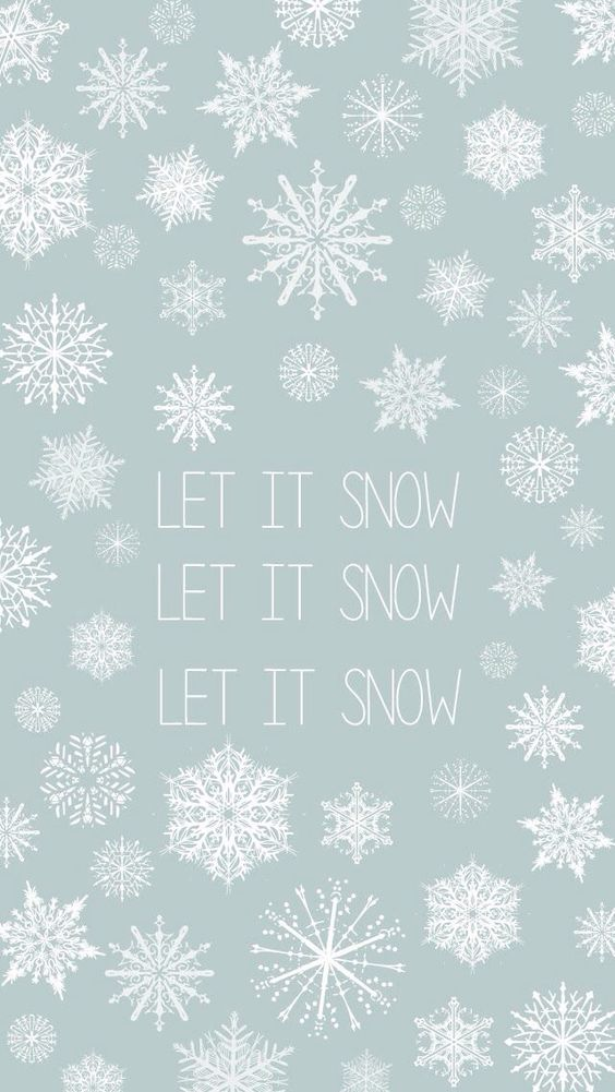 Let it snow iPhone Wallpaper Pinterest Snow and Let it snow