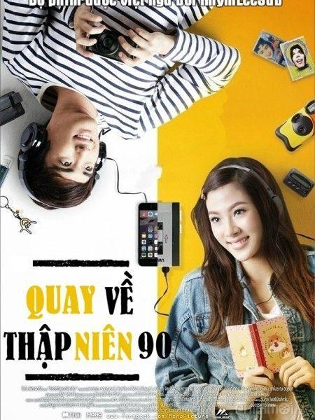 Phim Quay Về Thập Niên 90