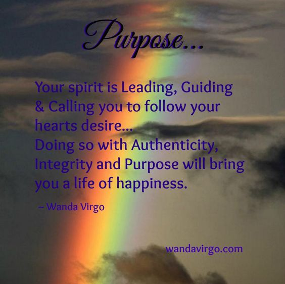 Quote of the Day   Your spirit is leading, guiding and calling you to follow your heart's desires...  http://wandavirgo.com  #purpose #rainbow #happiness