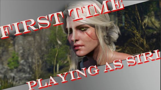 The Witcher 3 Wild Hunt First time Playing as Siri