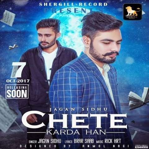 Chete Karda Han Jagan Sidhu Latest Punjabi Songs Mp3 Song Mp3 Song Download Songs