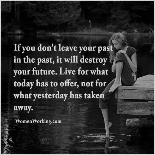 Don T Live In The Past Quotes: Pinterest • The World's Catalog Of Ideas
