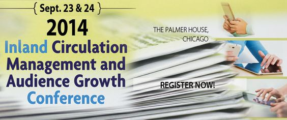 Circulation Management and Audience Growth Conference, Sept. 23 & 24, 2014