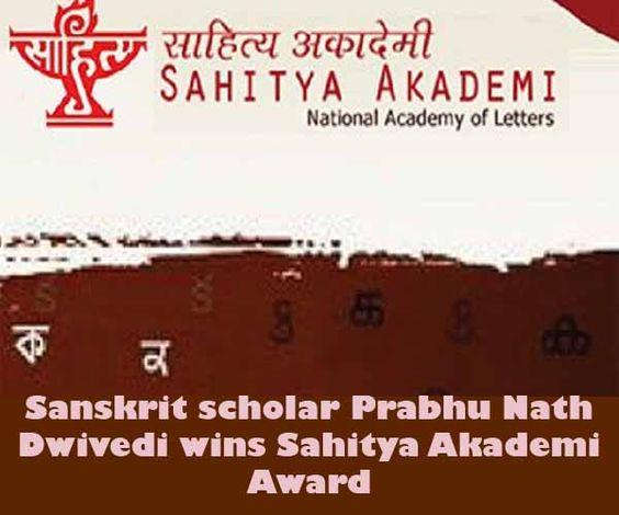 Sanskrit scholar Prabhu Nath Dwivedi wins Sahitya Akademi Award