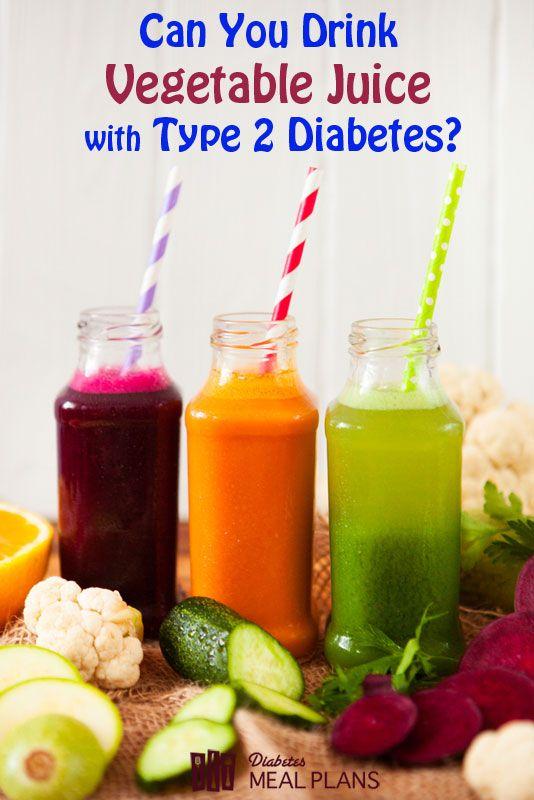 Can You Drink Vegetable Juice With Type 2 Diabetes Healthy Bedtime Snacks Juice For Diabetes Diabetic Snacks