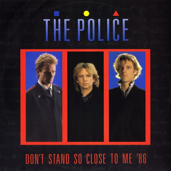 The Police – Don't Stand So Close to Me (single cover art)