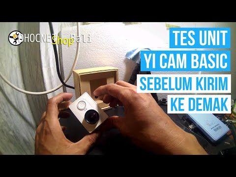 Tes Unit Yi Cam Basic 16mp Wifi Putih Sebelum Kirim Ke Demak Youtube The Unit Demak Basic