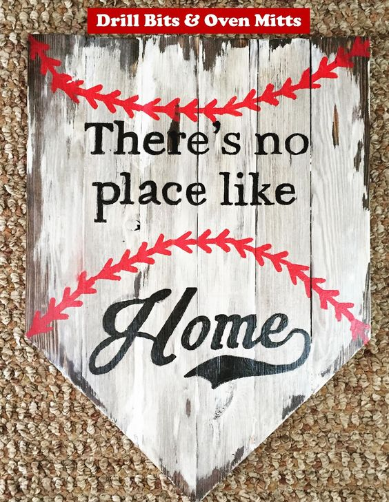 There's No Place Like Home Baseball Sign DIY tutorial Drill Bits and Oven Mitts